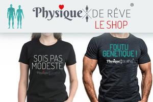 Toi aussi achète ton tee-shirt physique de rêve